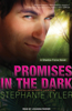 Promises in the Dark: A Shadow Force Novel