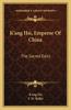 K'Ang Hsi, Emperor of China: The Sacred Edict