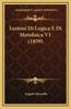 Lezioni Di Logica E Di Metafisica V1 (1859)