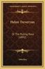 Helen Treveryan: Or the Ruling Race (1892)
