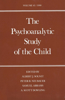 The Psychoanalytic Study of the Child: Volume 45