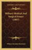 Military Medical and Surgical Essays (1865)
