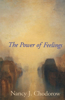 The Power of Feelings: Personal Meaning in Psychoanalysis, Gender, and Culture