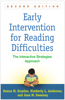 Early Intervention for Reading Difficulties: The Interactive Strategies Approach