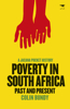 Poverty in South Africa: Past and Present