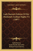 Lady Burton's Edition of Her Husband's Arabian Nights V4 (1887)
