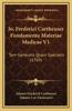 Jo. Frederici Cartheuser Fundamenta Materiae Medicae V1: Tam Generalis Quam Specialis (1769)