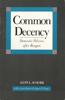 Common Decency: Domestic Policies After Reagan