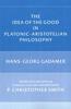 The Idea of the Good in Platonic-Aristotelian Philosophy