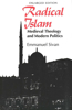 Radical Islam: Medieval Theology and Modern Politics, Enlarged Edition