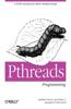 Pthreads Programming: A Posix Standard for Better Multiprocessing