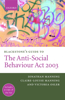 Blackstone's Guide to the Anti-Social Behaviour ACT 2003