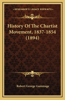 History of the Chartist Movement, 1837-1854 (1894)
