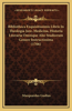 Bibliotheca Exquisitissimis Libris in Theologia Jure, Medicina, Historia Literaria Omnique Alio Studiorum Genere Instructissima (1706)