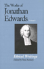 The Works of Jonathan Edwards, Vol. 8: Volume 8: Ethical Writings