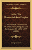 India, the Horrorstricken Empire: Containing a Full Account of the Famine, Plagues, and Earthquake of 1896-1897 (1898)