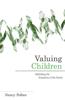 Valuing Children: Rethinking the Economics of the Family