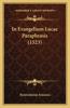 In Evangelium Lucae Paraphrasis (1523)