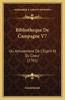 Bibliotheque de Campagne V7: Ou Amusemens de L'Esprit Et Du Coeur (1761)
