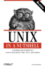 Unix in a Nutshell: A Desktop Quick Reference - Covers Gnu/Linux, Mac OS X, and Solaris