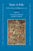 Spain in Italy: Politics, Society, and Religion 1500-1700