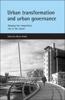 Urban transformation and urban governance