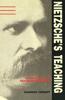 Nietzsche's Teaching: An Interpretation of