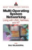 Multi-Operating System Networking: Living with Unix, Netware, and NT