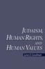 Judaism, Human Rights, and Human Values