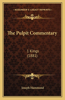 The Pulpit Commentary: 1 Kings (1881)
