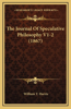 The Journal of Speculative Philosophy V1-2 (1867)