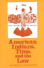 American Indians, Time, and the Law