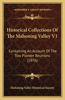 Historical Collections of the Mahoning Valley V1: Containing an Account of the Two Pioneer Reunions (1876)