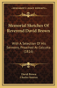 Memorial Sketches of Reverend David Brown: With a Selection of His Sermons, Preached at Calcutta (1816)