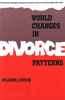 World Changes in Divorce Patterns