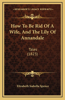 How to Be Rid of a Wife, and the Lily of Annandale: Tales (1823)