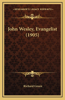 John Wesley, Evangelist (1905)