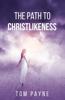 The Path to Christlikeness