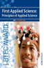 BTEC First Applied Science: Principles of Applied Science Unit 1 Revision Guide