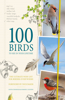 100 Birds to See in Your Lifetime: The Ultimate Wish-List for Birders Everywhere
