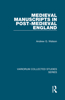 Medieval Manuscripts in Post-Medieval England