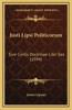 Justi Lipsi Politicorum: Sive Civilis Doctrinae Libri Sex (1594)