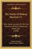 The Works of Bishop Sherlock V1: With Some Account of His Life, Summary of Each Discourse, Notes, Etc. (1830)