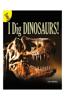 I Dig Dinosaurs!