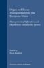 Organ and Tissue Transplantation in the European Union