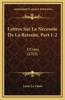 Lettres Sur La Necessite de La Retraite, Part 1-2: E'Crites (1703)