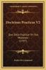 Doctrinas Practicas V2: Que Solia Explicar En Sus Misiones (1797)
