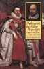 Shakespeare, the Kings Playwright: Theater in the Stuart Court, 1603-1613