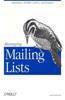 Managing Mailing Lists: Majordomo, Listserv, Listproc, and Smartlist