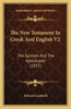 The New Testament in Greek and English V2: The Epistles and the Apocalypse (1837)
